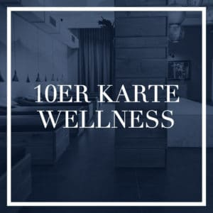 10er Karte Wellness